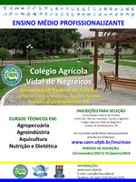 Processo Seletivo para 315 vagas nos cursos técnicos em Nutrição e Dietética, Aquicultura, Agropecuária e Agroindústria.