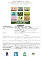 A Semana do Meio Ambiente do CCHSA/CAVN se inicia no dia 05 de junho, no Dia Mundial do Meio Ambiente